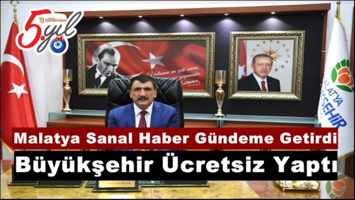 Malatya Sanal Haber Gündeme Getirdi Büyükşehir Ücretsiz Yaptı