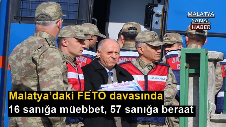 Malatya'daki FETÖ davasında 16 sanığa müebbet, 57 sanığa beraat