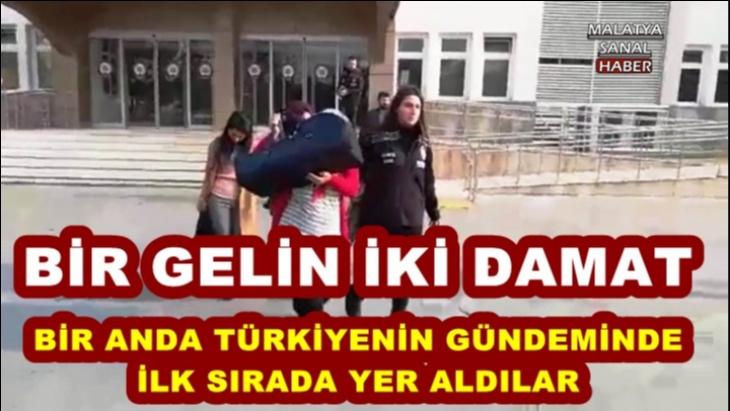 Malatyalı İki Damat Türkiyenin Gündeminde İlk Sırada