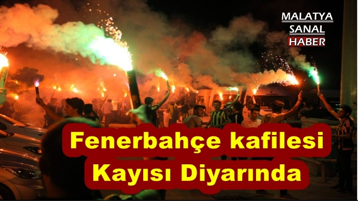 Fenerbahçe kafilesi  Kayısı Diyarında
