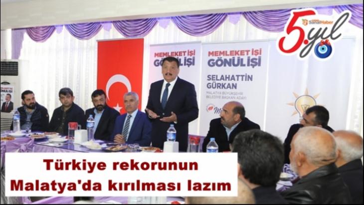 Türkiye rekorunun Malatya'da kırılması lazım
