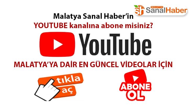 Malatya Sanal Haber'in youtube kanalına abone misiniz?