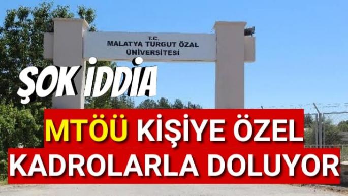 Malatya Turgut Özal Üniversitesi hakkında şok iddia