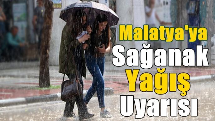 Malatya'ya Sağanak Yağış Uyarısı
