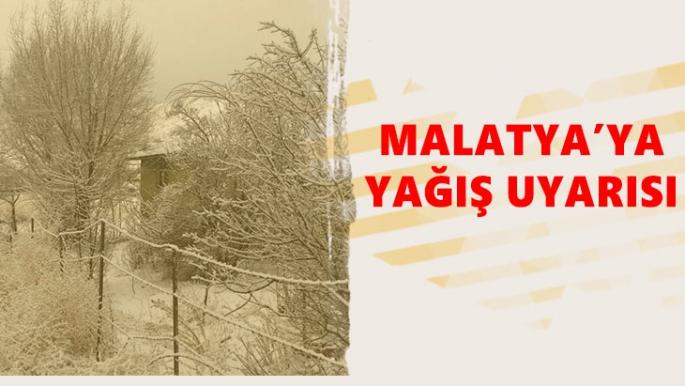 Malatya'ya yağış uyarısı