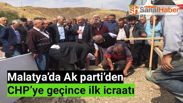 Malatya'da Ak parti'den CHP'ye geçince ilk icraatıı