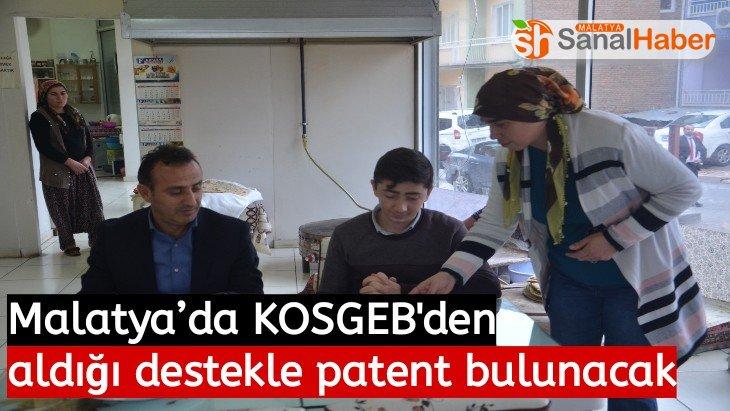Malatya'da KOSGEB den aldığı destekle patent başvurusunda bulunacak