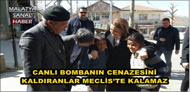 CANLI BOMBANIN CENAZESİNİ KALDIRANLAR MECLİS'TE KALAMAZ