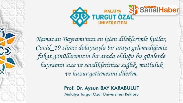 Rektör Karabulut'tan Ramazan Bayramı mesajı