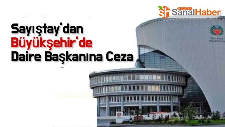 Sayıştay'dan Büyükşehir'de Daire Başkanına Ceza