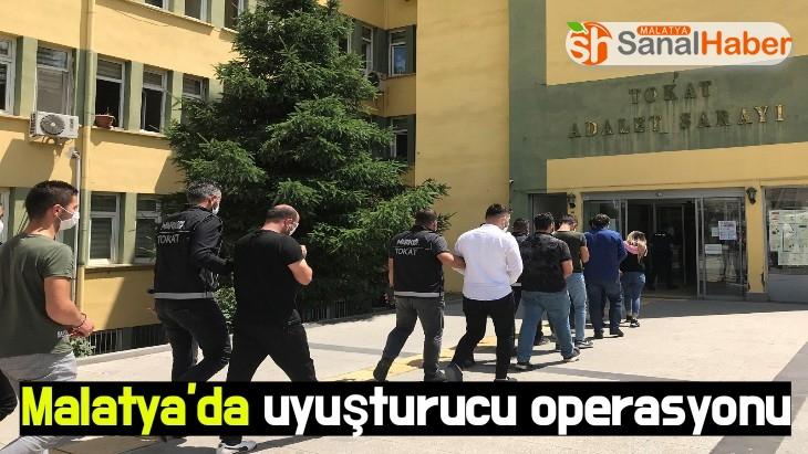 Tokat merkezli Malatya'da uyuşturucu operasyonu