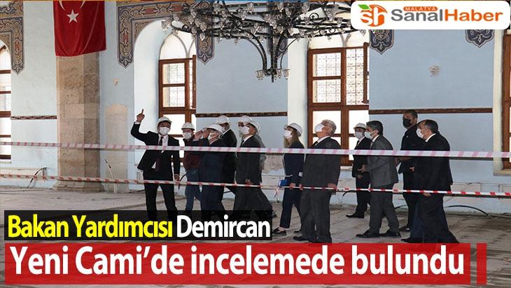 Bakan Yardımcısı Demircan Yeni Cami'de incelemede bulundu