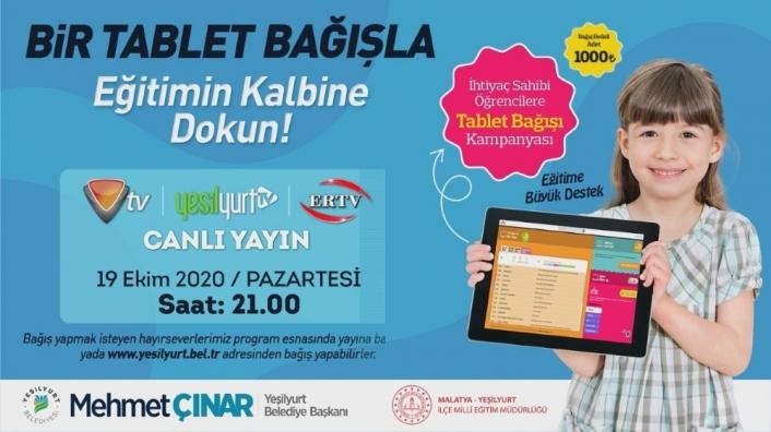 `Bir tablet bağışla eğitimin kalbine dokun´ kampanyası için 19 Ekim´de canlı yayın yapılacak