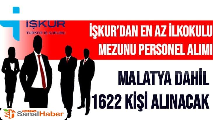 İŞKUR Malatya dahil 1622 kişi alacak
