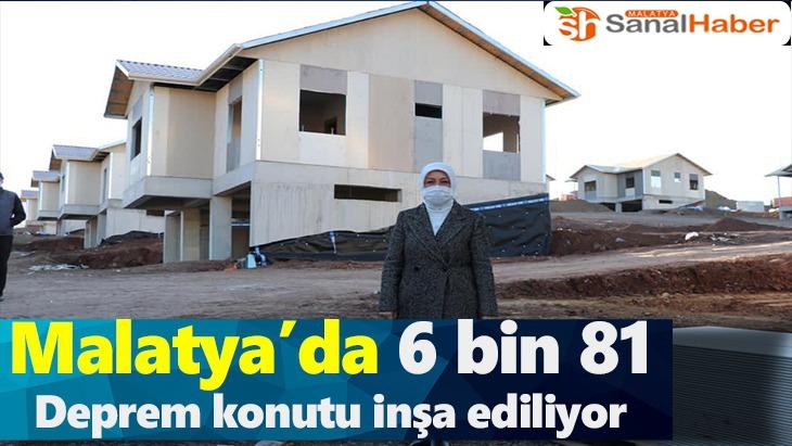 Malatya'da 6 bin 81 deprem konutu inşa ediliyor