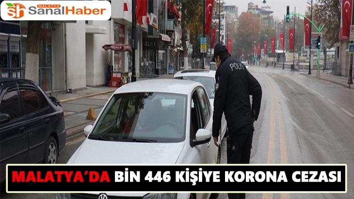 Malatya´da bin 446 kişiye korona cezası
