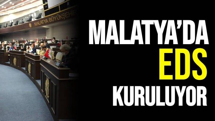Malatya'da EDS kuruluyor