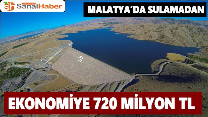 Malatya'da sulamadan ekonomiye 720 milyon TL