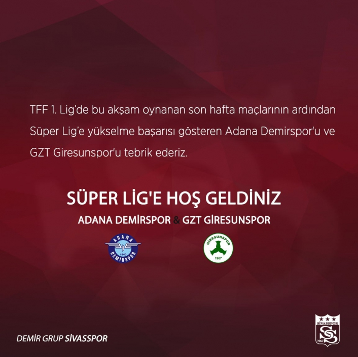 Sivasspor´dan Adana Demirspor ve GZT Giresunspor´a hoş geldin mesajı