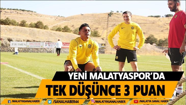 Yeni Malatyaspor'da tek düşünce 3 puan
