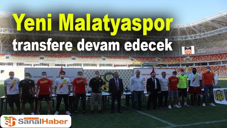Yeni Malatyaspor transfere devam edecek
